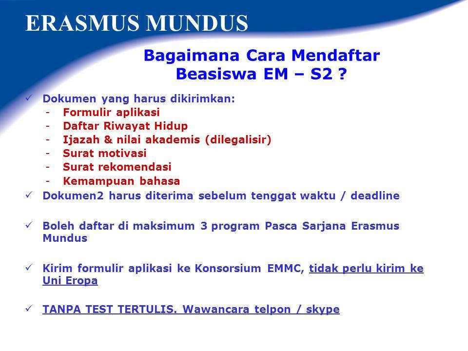 Bagaimana Cara Mendaftar Beasiswa EM – S2 ? ERASMUS MUNDUS