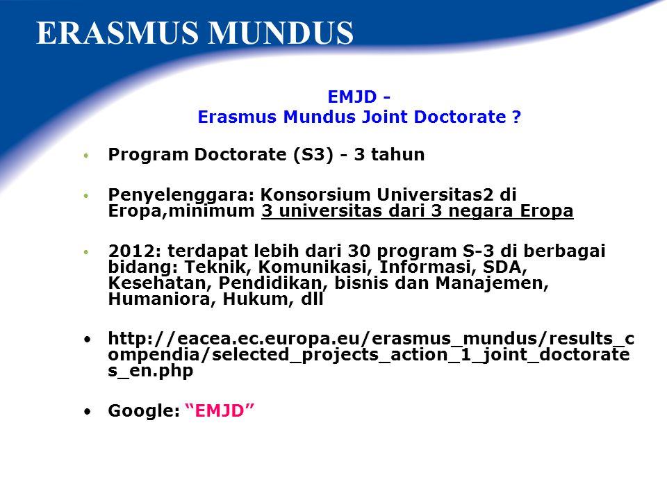 "Liat daftarnya di: http://eacea.ec.europa.eu/erasmus_mundus/results_compendia/ selected_projects_action_1_master_courses_en.php Google: ""Erasmus Mundu"
