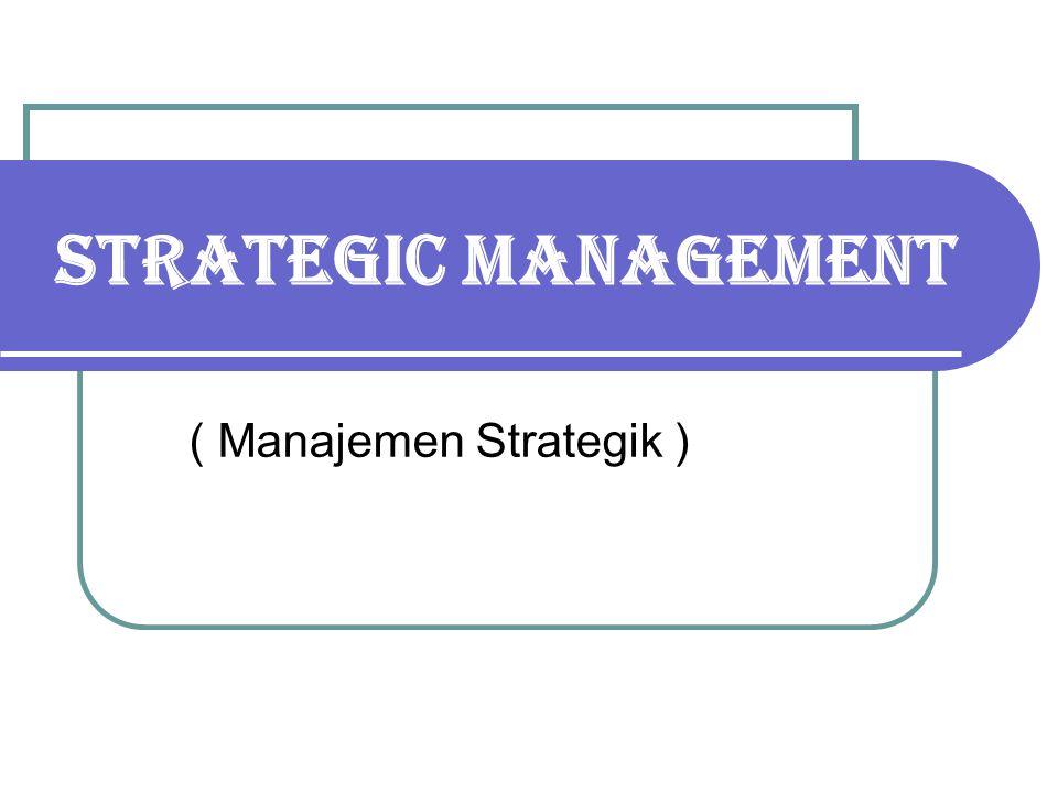 Component of the Management Model Company mission (misi perusahaan) Company mission (misi perusahaan) Company Profile (profil perusahaan) Company Profile (profil perusahaan) External environment (lingkungan eksternal) External environment (lingkungan eksternal) Strategic analysis and choice (analisis dan pilihan strategik) Strategic analysis and choice (analisis dan pilihan strategik) Long term objectives (sasaran jangka panjang) Long term objectives (sasaran jangka panjang) Grand strategy (strategi umum) Grand strategy (strategi umum) Annual objectives (sasaran tahunan) Annual objectives (sasaran tahunan) Functional strategies (strategi fungsional) Functional strategies (strategi fungsional) Policies (kebijakan) Policies (kebijakan) Institutionalizing the strategy (melembagakan strategi) Institutionalizing the strategy (melembagakan strategi) Control and evaluation (pengendalian dan evaluasi) Control and evaluation (pengendalian dan evaluasi)