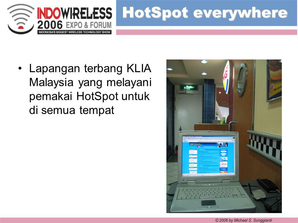 Lapangan terbang KLIA Malaysia yang melayani pemakai HotSpot untuk di semua tempat HotSpot everywhere