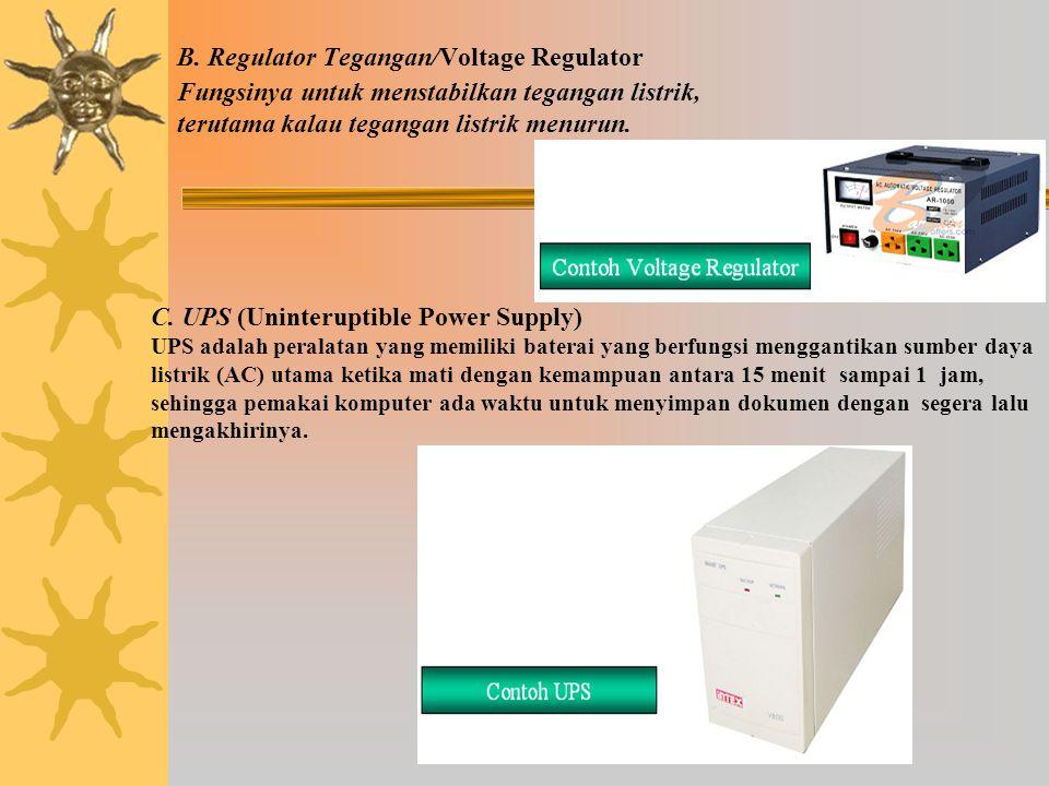 2.6.2 Catu Daya/Power Supply  Fungsi Catu Daya/Power Supply sebagai pemasok listrik bagi seluruh rangkaian dalam komputer. Cara kerja Power Supply ad