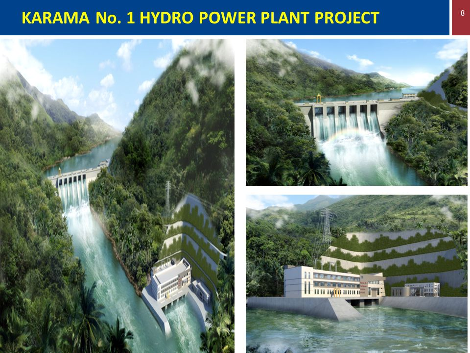 8 KARAMA No. 1 HYDRO POWER PLANT PROJECT