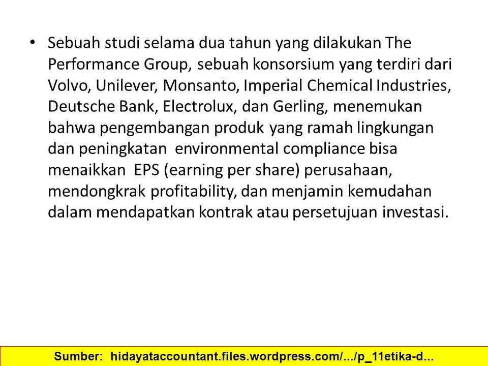 Sebuah studi selama dua tahun yang dilakukan The Performance Group, sebuah konsorsium yang terdiri dari Volvo, Unilever, Monsanto, Imperial Chemical I