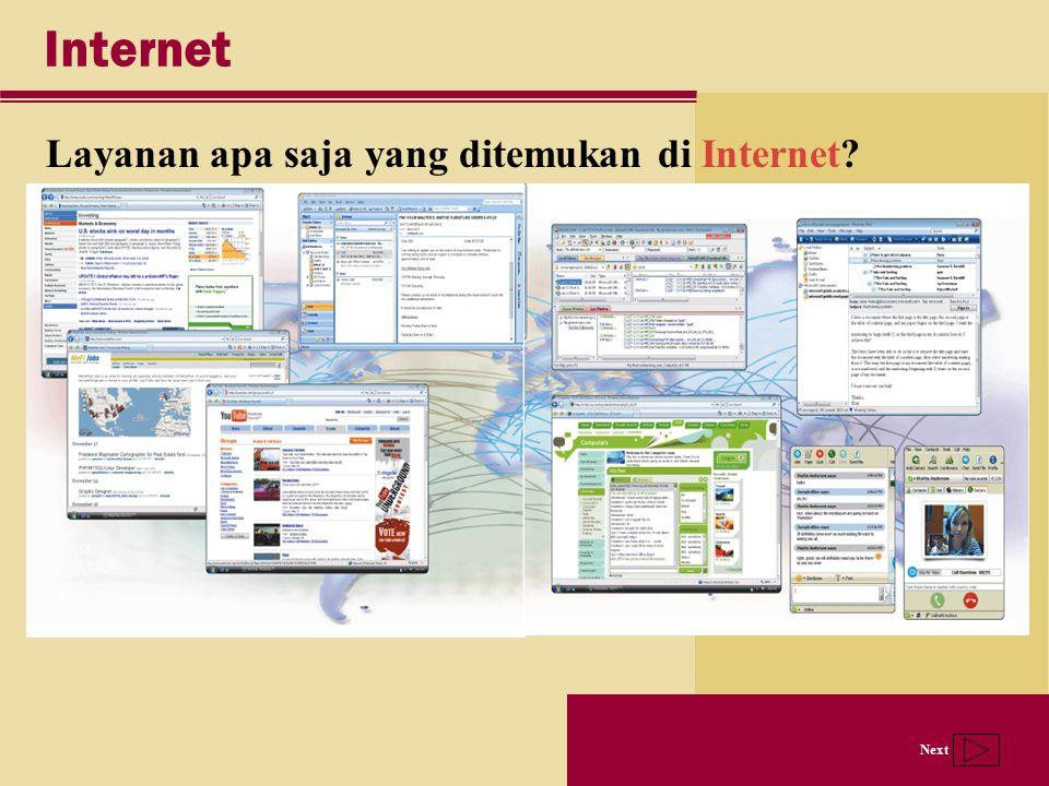 Next Internet Layanan apa saja yang ditemukan di Internet?