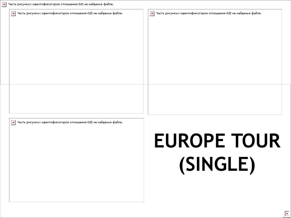 EUROPE TOUR (SINGLE)
