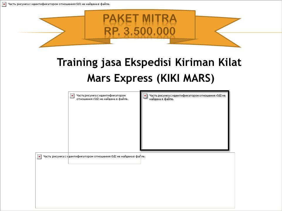 Training jasa Ekspedisi Kiriman Kilat Mars Express (KIKI MARS)