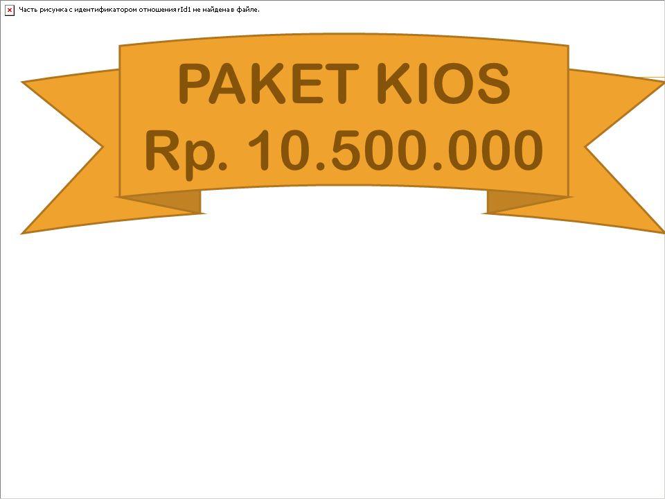 PAKET KIOS Rp. 10.500.000