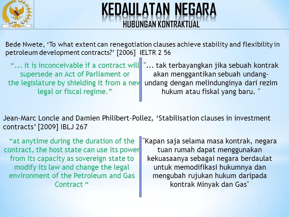 1.Modern Hybrid Stabilisation Clause  Klausul ini melindungi kepentingan investor dengan menyeimbangkan manfaat atau mempertahankan keseimbangan ekonomi dari tanggal efektif kontrak.