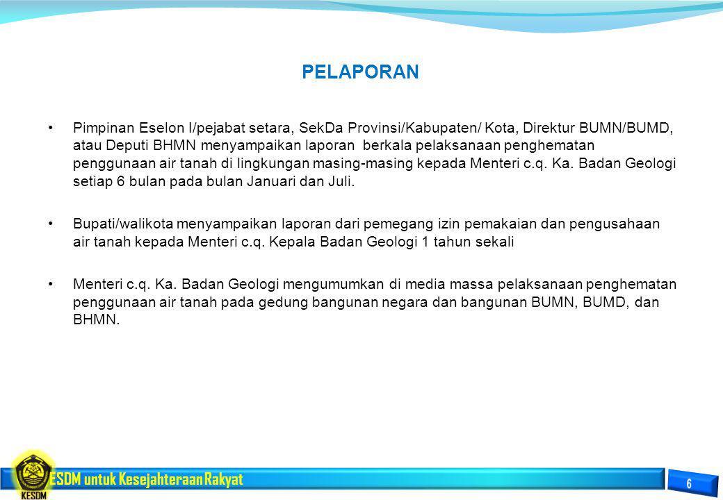 ESDM untuk Kesejahteraan Rakyat Pimpinan Eselon I/pejabat setara, SekDa Provinsi/Kabupaten/ Kota, Direktur BUMN/BUMD, atau Deputi BHMN menyampaikan la