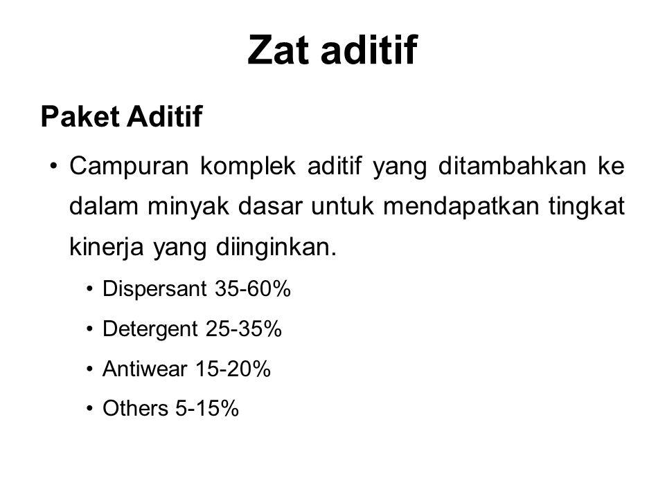 Zat aditif Paket Aditif Campuran komplek aditif yang ditambahkan ke dalam minyak dasar untuk mendapatkan tingkat kinerja yang diinginkan. Dispersant 3