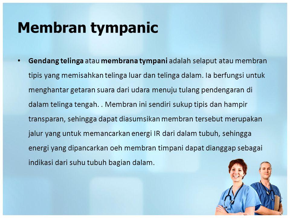 Membran tympanic Gendang telinga atau membrana tympani adalah selaput atau membran tipis yang memisahkan telinga luar dan telinga dalam. Ia berfungsi