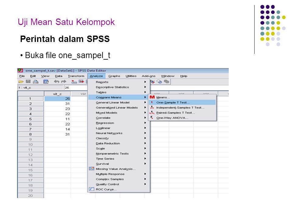 Uji Mean Satu Kelompok Perintah dalam SPSS Buka file one_sampel_t