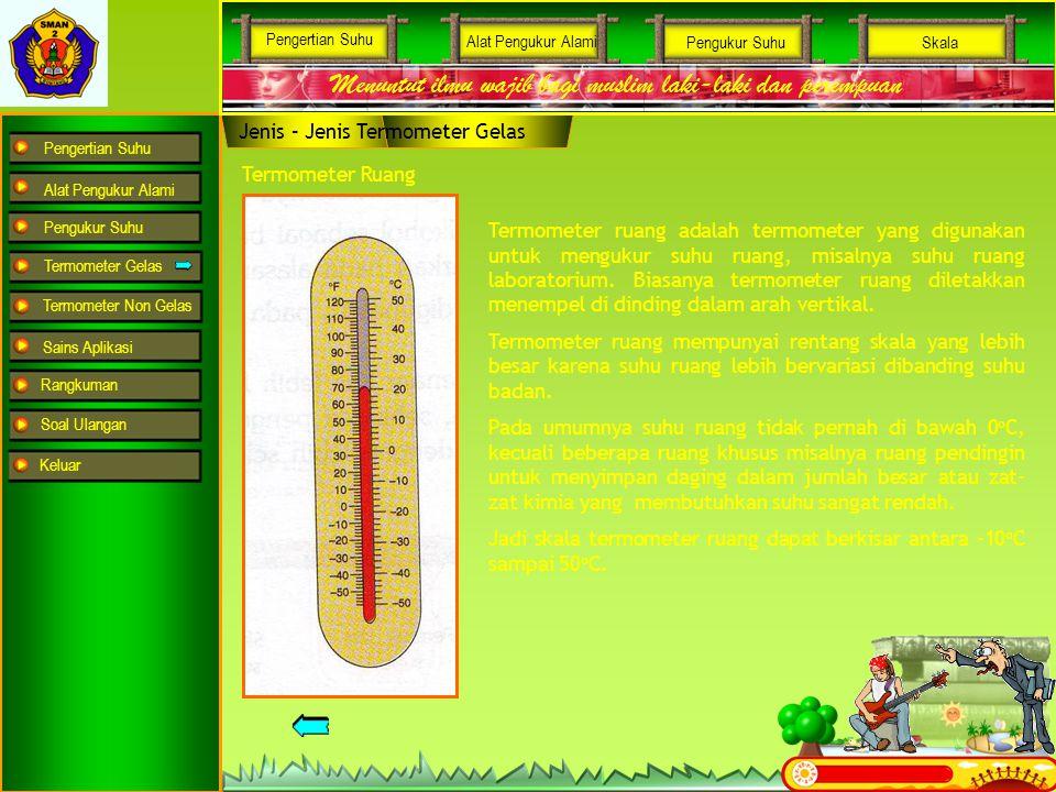 Pengertian Suhu Alat Pengukur Alami Pengukur Suhu Termometer Gelas Termometer Non Gelas Sains Aplikasi Rangkuman Soal Ulangan Menuntut ilmu wajib bagi
