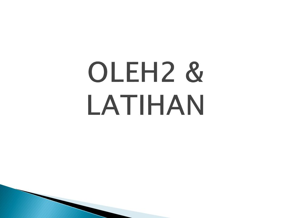 OLEH2 & LATIHAN