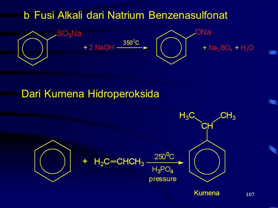 107 bFusi Alkali dari Natrium Benzenasulfonat Dari Kumena Hidroperoksida Kumena