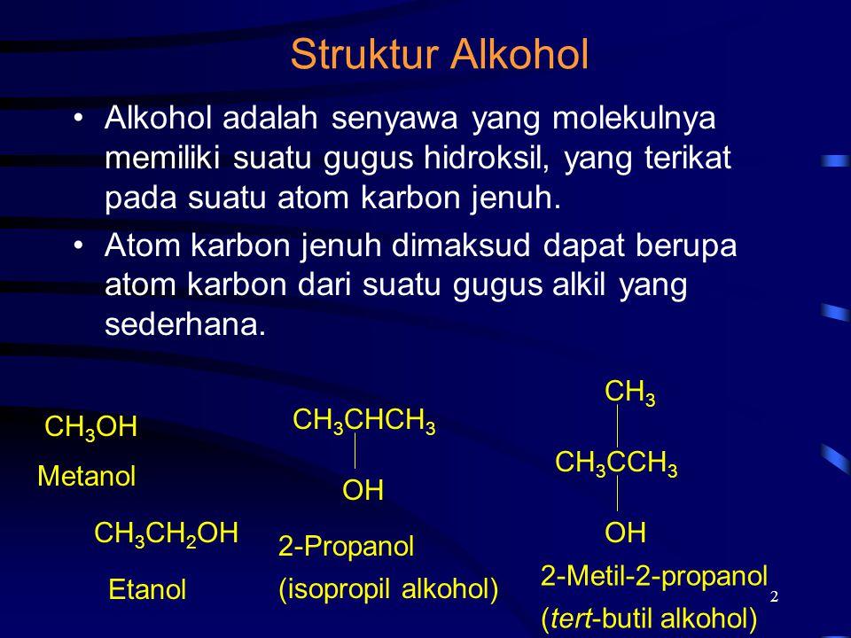 2 Struktur Alkohol Alkohol adalah senyawa yang molekulnya memiliki suatu gugus hidroksil, yang terikat pada suatu atom karbon jenuh. Atom karbon jenuh