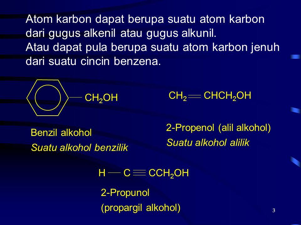3 Atom karbon dapat berupa suatu atom karbon dari gugus alkenil atau gugus alkunil. Atau dapat pula berupa suatu atom karbon jenuh dari suatu cincin b