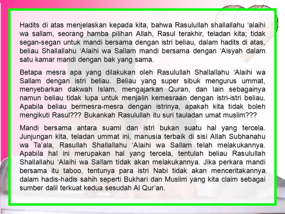 Dari Aisyah, ia berkata: