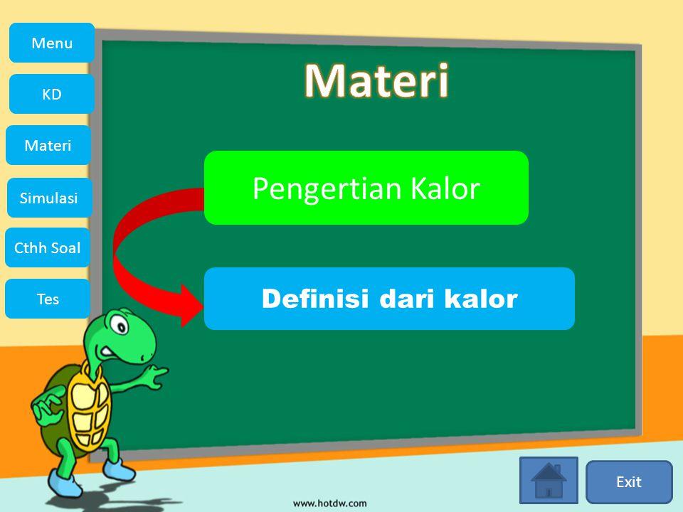 Pengertian Kalor Definisi dari kalor Exit Menu KD Simulasi Materi Tes Cthh Soal Menu