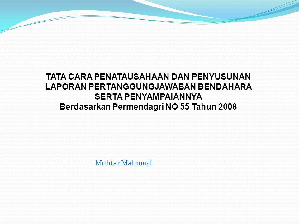 Posisi Permendagri 55 Dalam Manajemen Keuada Permendagri 13 Tahun 2006Permendagri 59 tahun 2007Permendagri 55 tahun 2008 Perencanaan Penganggaran Pelaksanaan Penatausahaan dan Pertanggungjawaban Akuntansi dan Pelaporan Pengawasan dan Pengendalian 33654 Item (2 Pasal)9 pasal