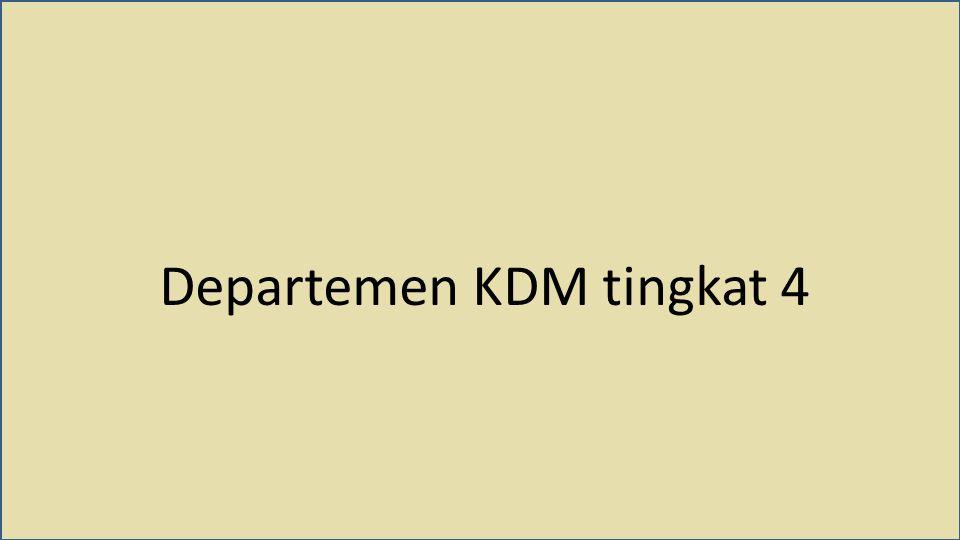 Departemen KDM tingkat 4