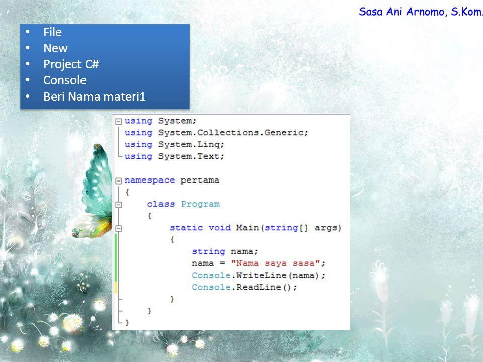 File New Project C# Console Beri Nama materi1 File New Project C# Console Beri Nama materi1