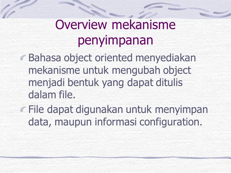 Designing for Object Database Management System Object DBMS berbeda dengan relational DBMS, karena merka dapat menyimpan object dengan strukturnya yang kompleks.