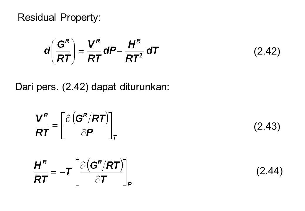 Dari pers. (2.42) dapat diturunkan: (2.43) (2.44) Residual Property: (2.42)