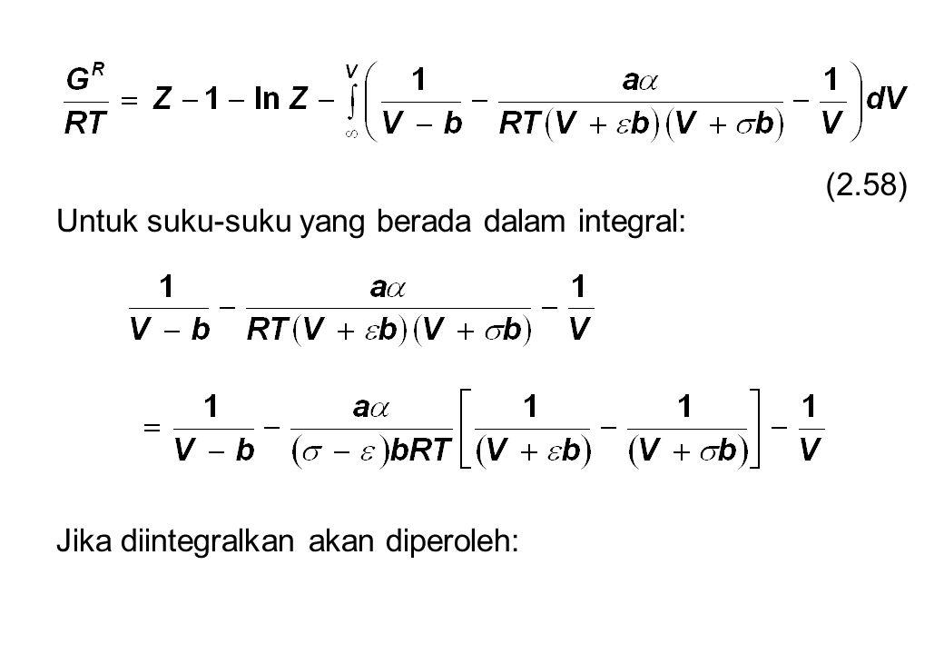 Untuk suku-suku yang berada dalam integral: Jika diintegralkan akan diperoleh: (2.58)