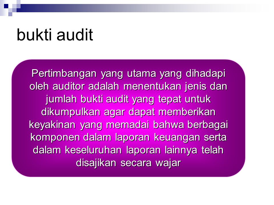 Audit Evidence (bukti audit) Chapter 7 Universitas Indonusa Esa Unggul Yulazri SE. M.Ak. Akt.CPA