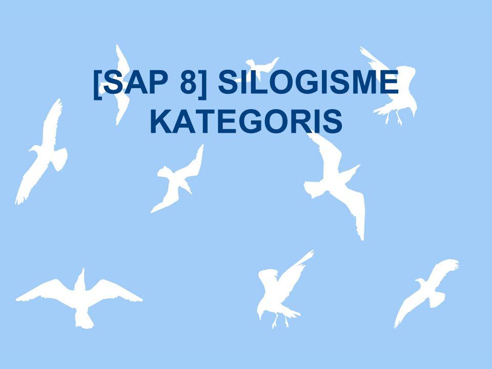 [SAP 8] SILOGISME KATEGORIS