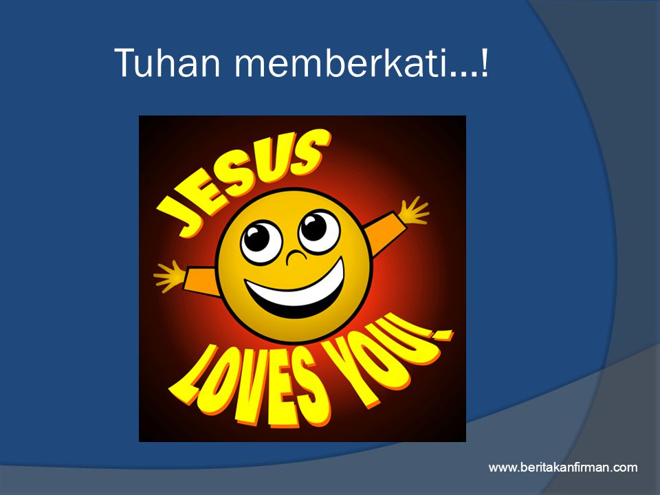 Tuhan memberkati…! www.beritakanfirman.com