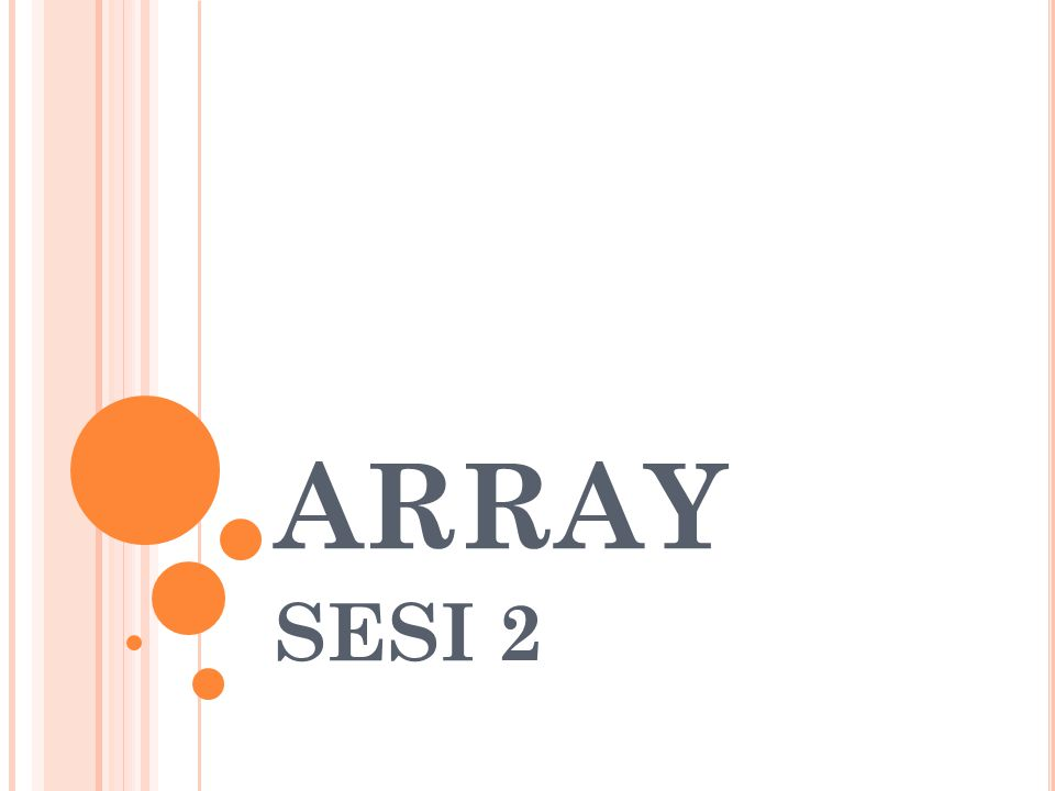 ARRAY SESI 2