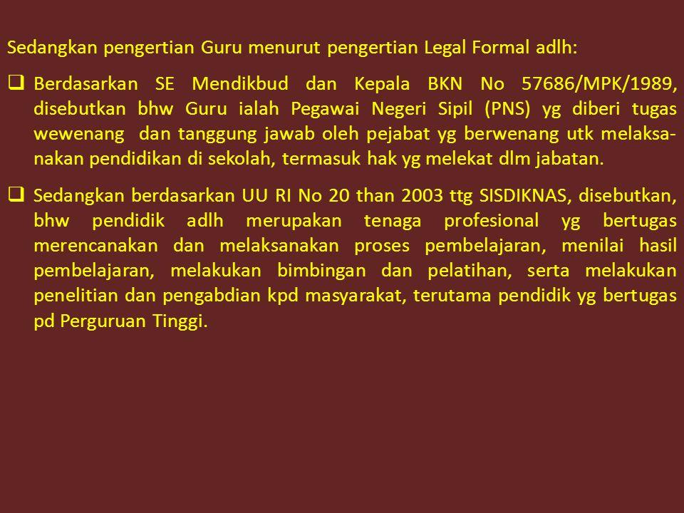 II.STATUS, PERAN DAN TUGAS GURU A.