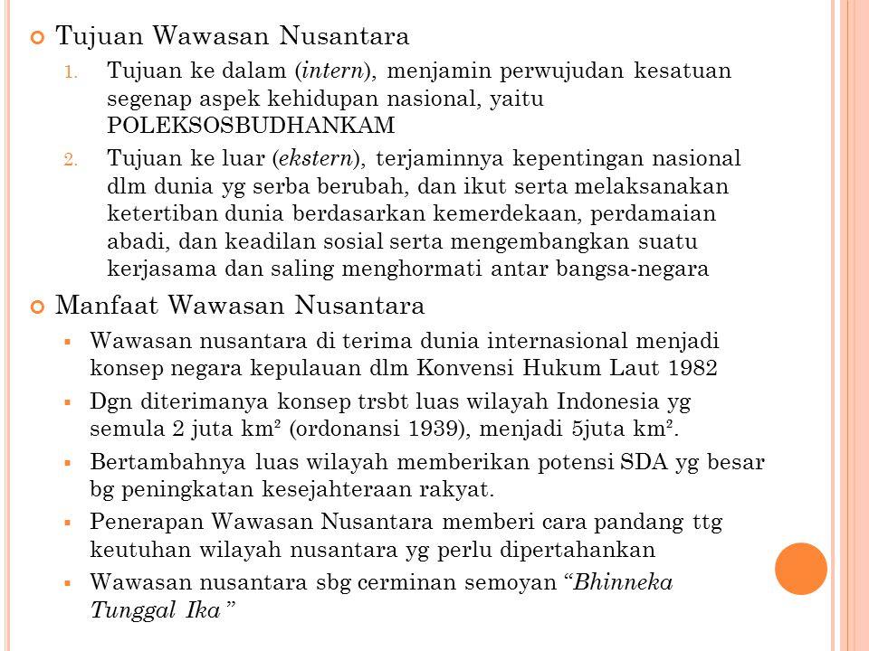 Tujuan Wawasan Nusantara 1.