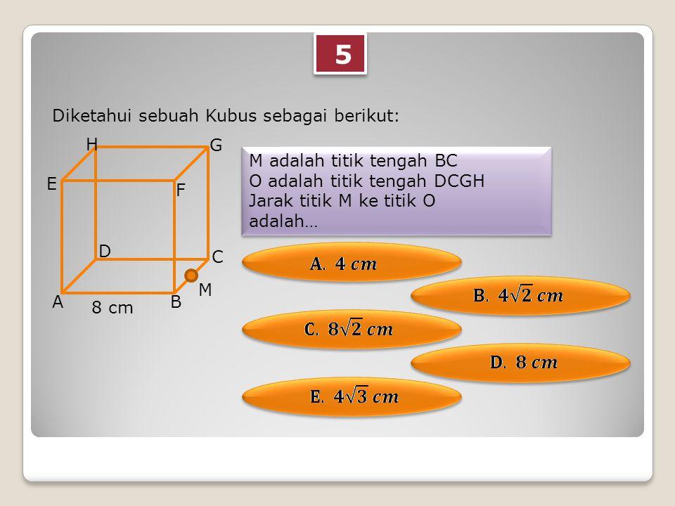 6 6 Diketahui sebuah Kubus sebagai berikut: M adalah titik pada garis AC Jika AM : MB adalah 3 : 4 Maka jarak titik G ke M adalah… M adalah titik pada garis AC Jika AM : MB adalah 3 : 4 Maka jarak titik G ke M adalah… AB C D E F G H 14 cm