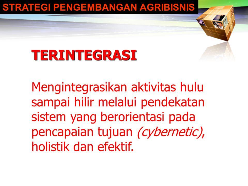 LOGO SUBSISTEM AGRIBISNIS HULU SUBSISTEM ONFARM SUBSISTEM PENGOLAHAN SUBSISTEM PEMASARAN Pengembangan Industri Bibit/Benih Unggul Lokal Pengembangan p