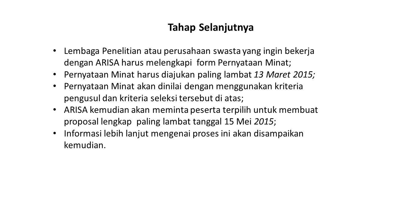 Tahap Selanjutnya Lembaga Penelitian atau perusahaan swasta yang ingin bekerja dengan ARISA harus melengkapi form Pernyataan Minat; Pernyataan Minat h