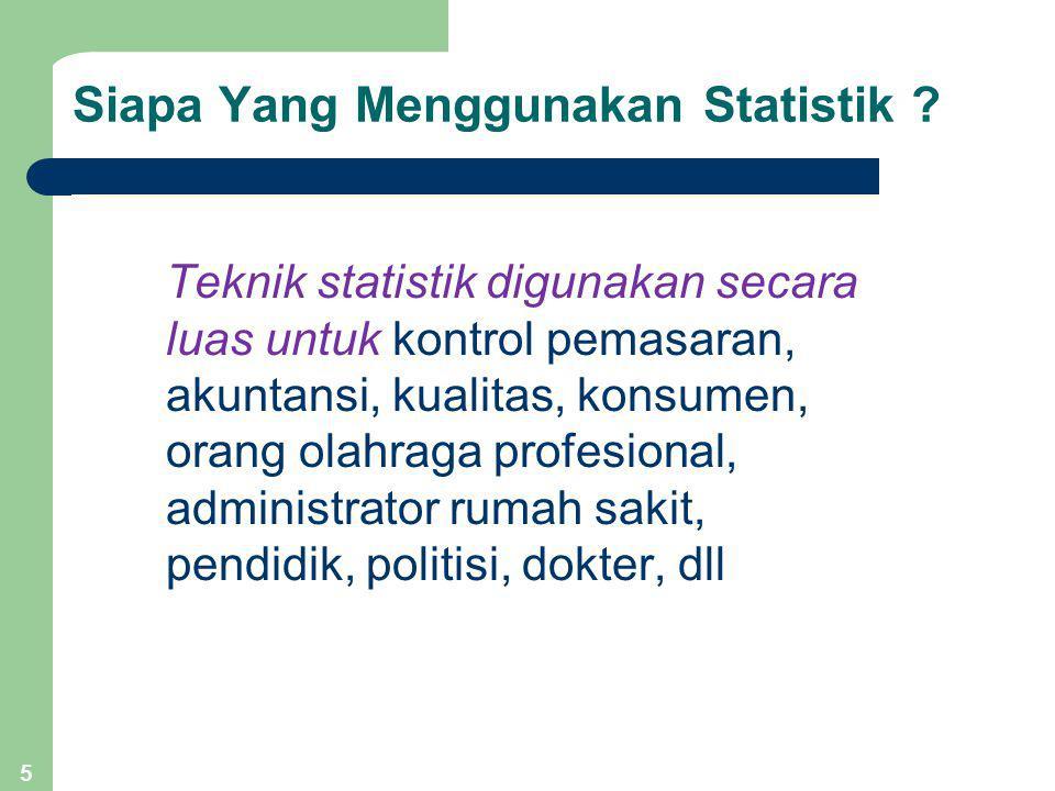 5 Siapa Yang Menggunakan Statistik .