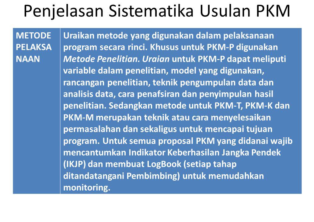 Penjelasan Sistematika Usulan PKM METODE PELAKSA NAAN Uraikan metode yang digunakan dalam pelaksanaan program secara rinci. Khusus untuk PKM-P digunak