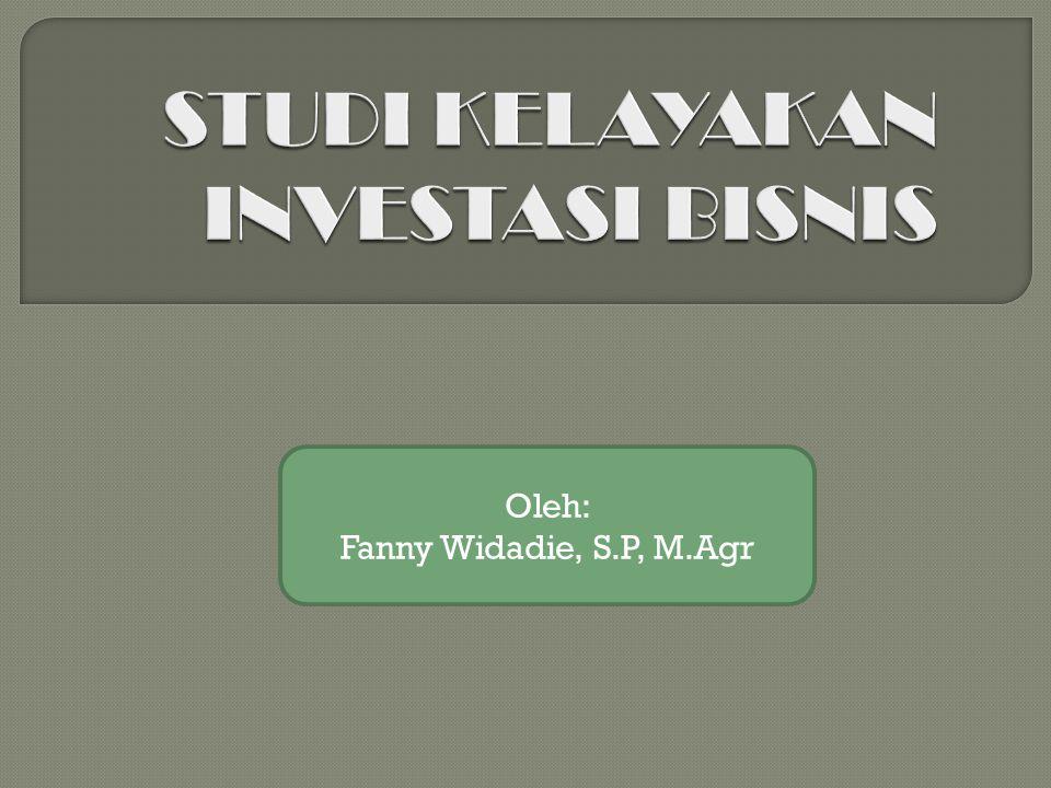 TATAP MUKA POKOK BAHASANPENGAMPU 1Pengertian dan Ruang lingkup Studi Kelayakan Investasi Agribisnis Dr.