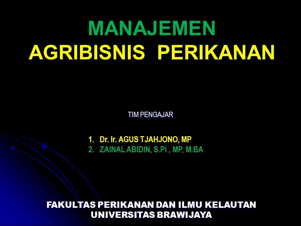 KONTRAK KULIAH MAP (Manajemen Agribisnis Perikanan) Dosen Pengampu: Zainal Abidin, S.Pi,MP, M.BA : Dr.