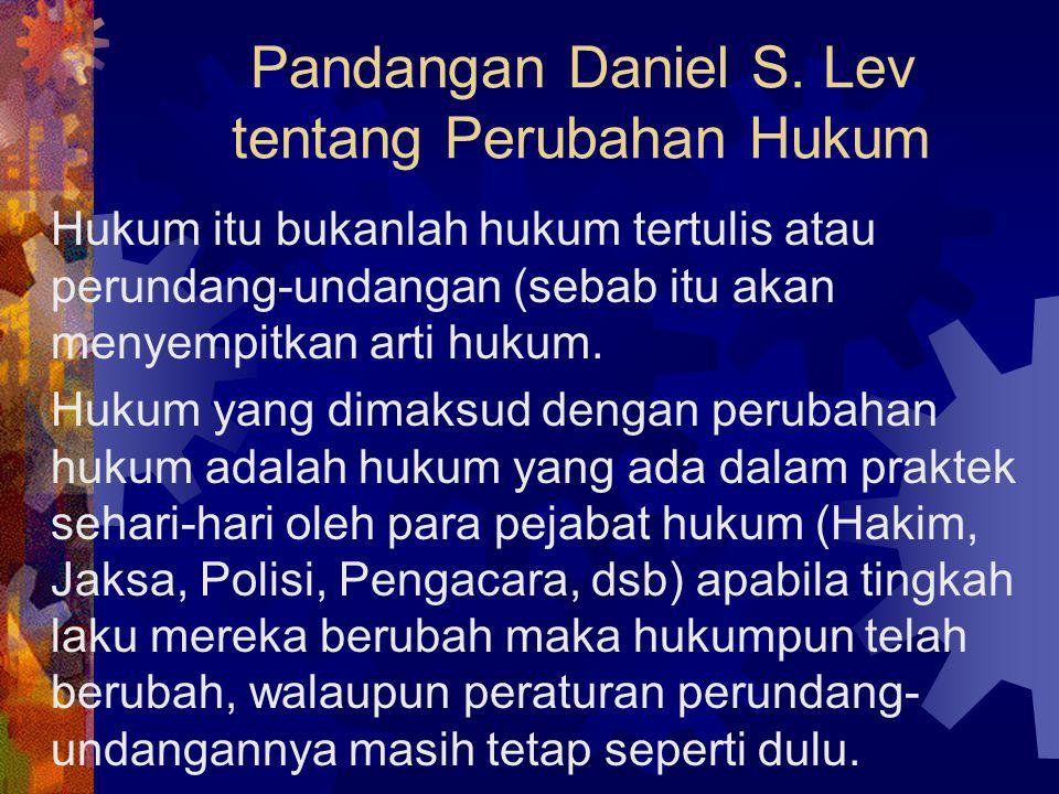 Beberapa Pandangan Tentang Perubahan Hukum a.Daniel S.