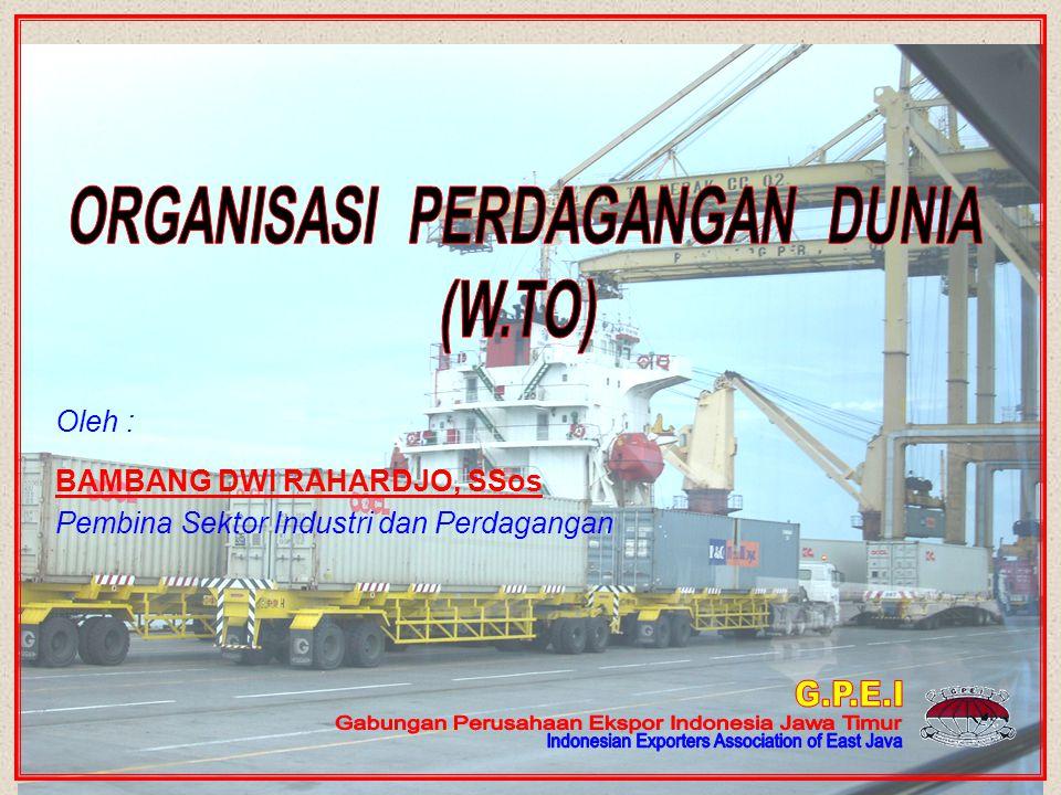 1.SEJARAH 2.PENGERTIAN WTO 3.TUJUAN & FUNGSI 4.KEANGGOTAAN 5.KELEMBAGAAN 6.STATUS & ANGGARAN WORLD TRADE ORGANIZATION