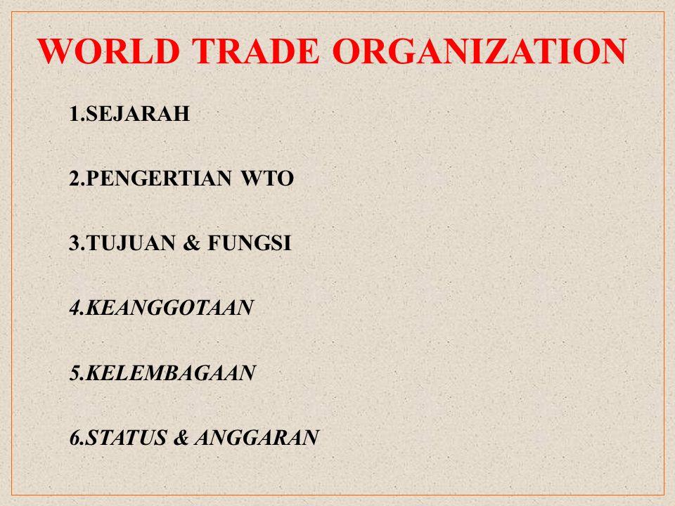 SEJARAH WTO berdiri dan memulai operasionalnya pada tgl.
