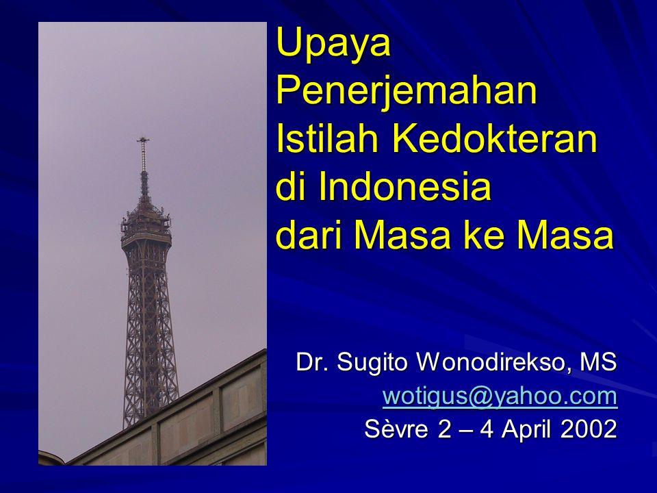 Upaya Penerjemahan Istilah Kedokteran di Indonesia dari Masa ke Masa Dr.