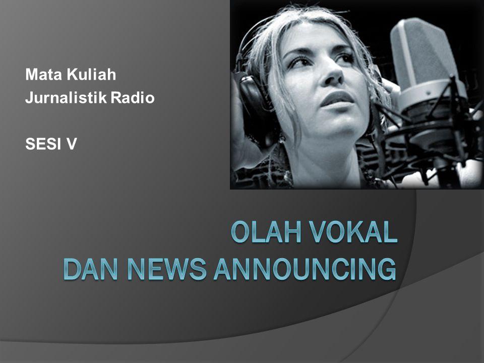 Mata Kuliah Jurnalistik Radio SESI V