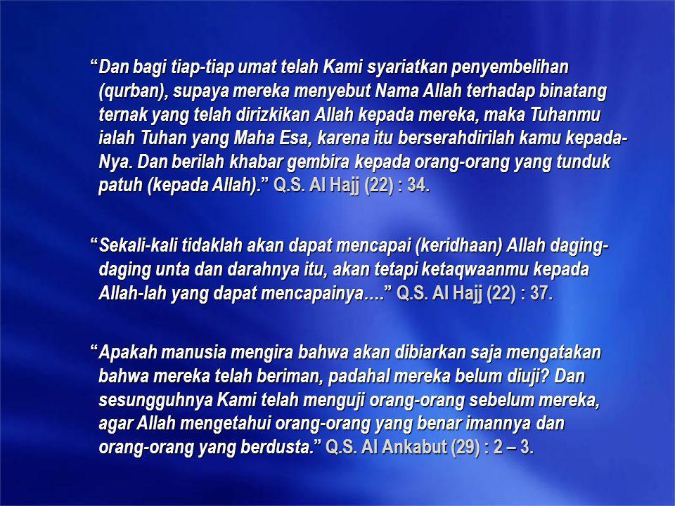 Dalil-dalil yang terkait dengan ibadah Qurban : A.