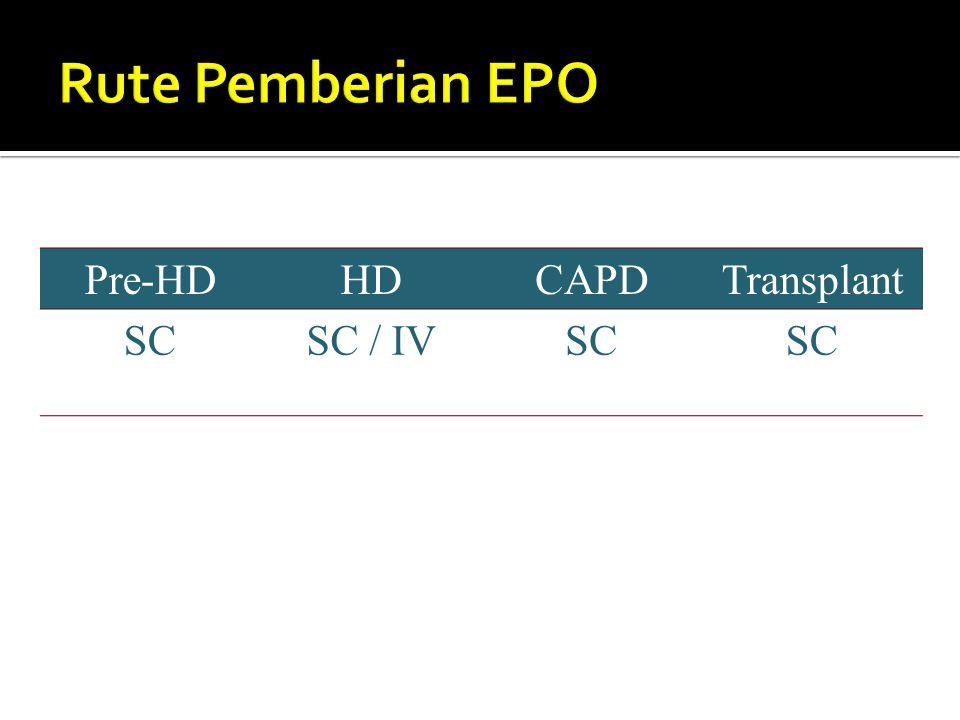 Pre-HDHDCAPDTransplant SCSC / IV SC SC