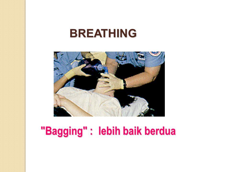 Bagging : lebih baik berdua BREATHING